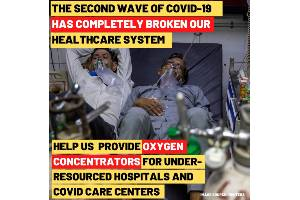 Oxygen Concentrators For Under-Resourced Hospitals And COVID Care Centers - Goal Amount ₹35,00,000 - 14 days Left