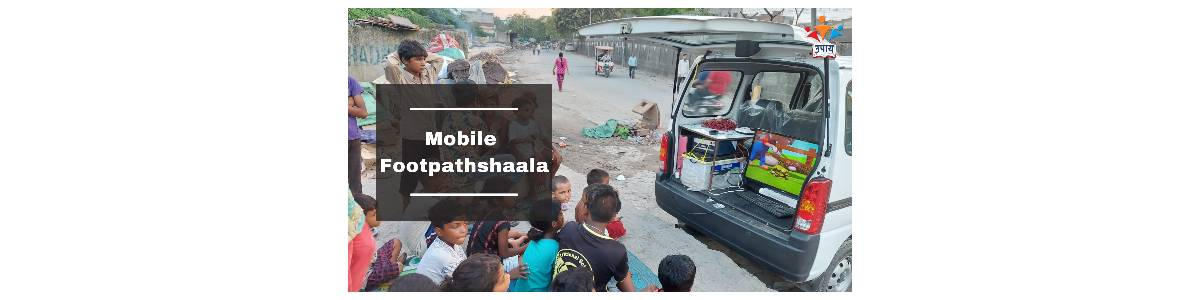 UPAY's Mobile Footpathshaala: Transforming the lives of Street Children post-COVID