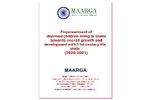 Empowerment of deprived children living in slums towards overall growth and development with 21st century life skills