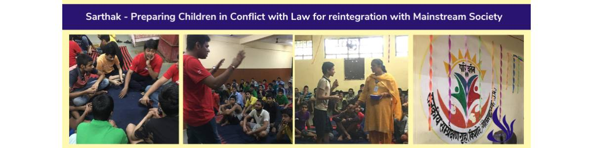 Sarthak - Preparing Children in Conflict with Law for reintegration with Mainstream Society