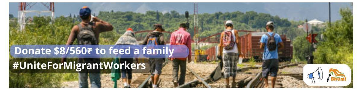 Migrant workers' and Daily Wagers' families need your support #UniteForMigrantWorkers with Indus Action and Bhumi