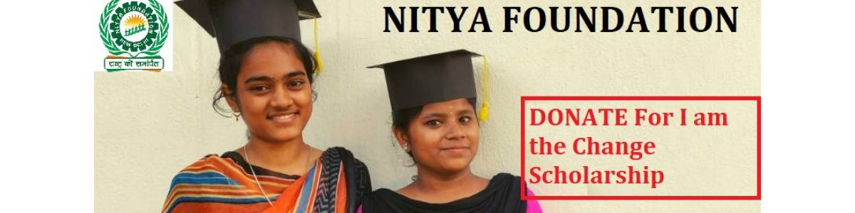 I am the Change Scholarship 2021 - Nitya Foundation