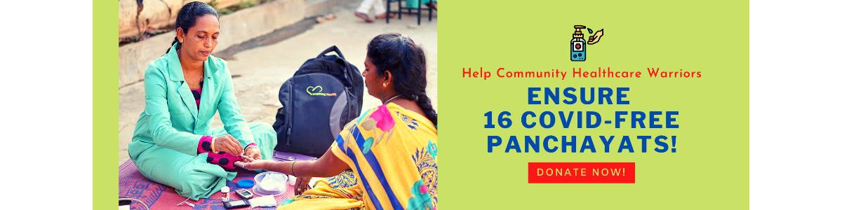 Help Community Healthcare Warriors Ensure 16 Covid-free Panchayats!