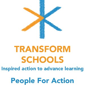 Transform Schools, People For Action