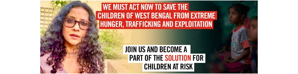 SAVE THE CHILDREN AND NANDANA SEN ARE ON A MISSION TO #SaveSupportSecure VULNERABLE CHILDREN IN WEST BENGAL