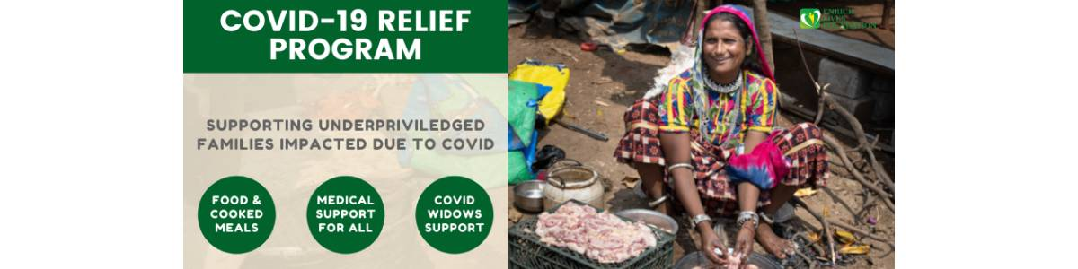 COVID Relief - Supporting underpriviledged families impacted due to COVID-19