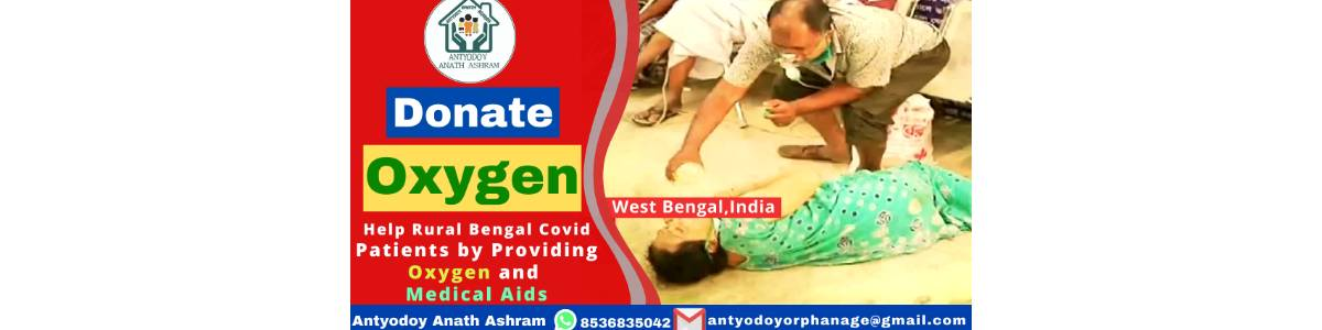 Help Rural Bengal Covid Patients by Providing Oxygen & Medical Aids
